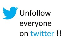 How to unfollow everyone on twitter at the same time! (3)