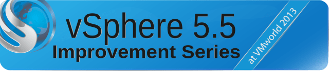 vSphere 5.5 Improvement Series