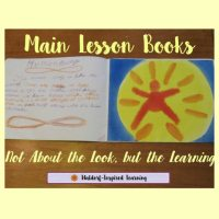 Main Lesson Books: Not About the Look but the Lesson
