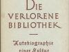 Die verlorene Bibliothek - Autobiografie einer Kultur (1952)