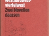 Algier oder Die 13 Oasenwunder - Westnordwestviertelwest - Zwei Novellen (1980)