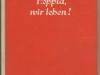 Ernst Toller: Hoppla, wir leben!