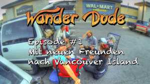 VLog #1: Vancouver Island, der Reisestart auf die Insel