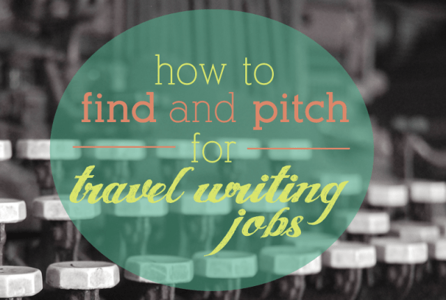 How to find freelance travel writing jobs