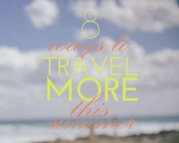ways to travel more
