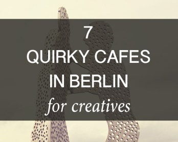 quirky cafes in berlin