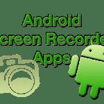 Программы записи видео с экрана смартфона и планшета