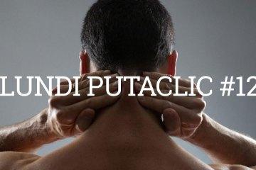 lundi-putaclic12
