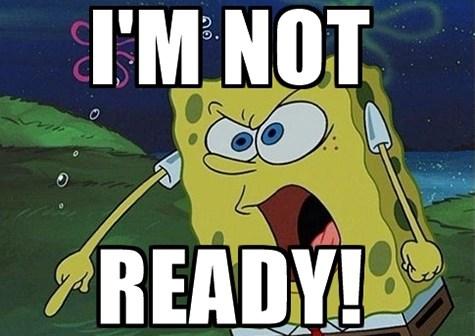 spongebob-squarepants-im-not-ready-main