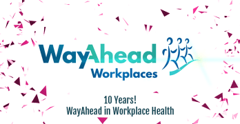 10 years WayAhead in Workplace Health