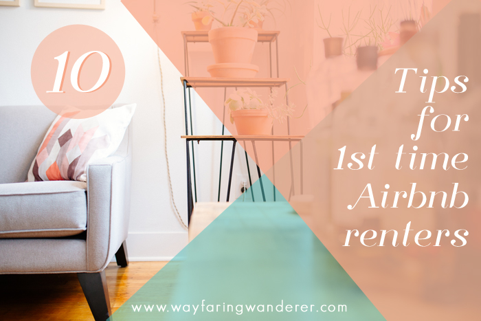 10 Tips for First-Time Airbnb Renters