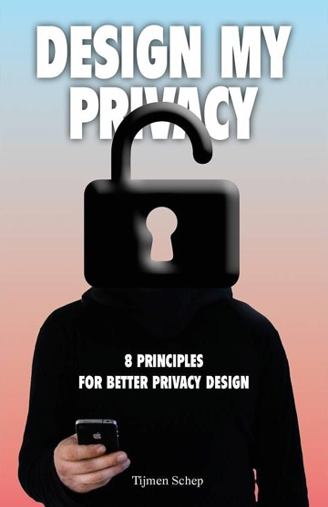 Design My Privacy. 8 Principles for Better Privacy Design