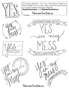 Saying #Yes In My Mess