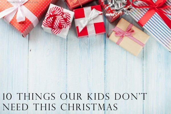 10-things-are-kids-dont-need-this-Christmas-600x400