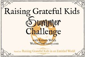 The Raising Grateful Kids {Summer} Challenge
