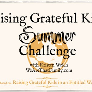 The Raising Grateful Kids {Summer} Challenge