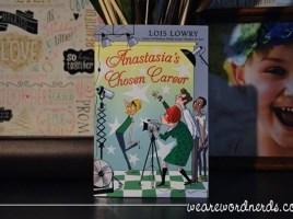 Anastasia's Chosen Career (An Anastasia Krupnik story) by Lois Lowry