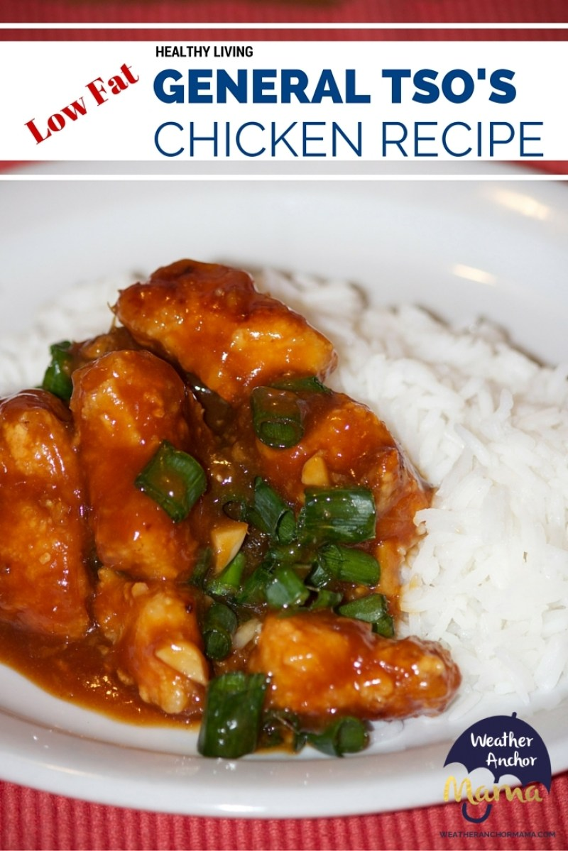 Low Fat General Tso's Chicken Recipe | Weather Anchor Mama