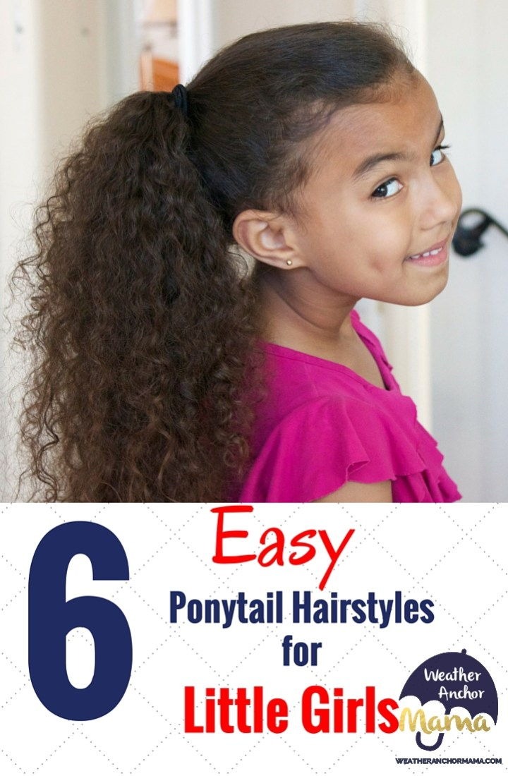 6 Easy Ponytail Hairstyles for Little Girls
