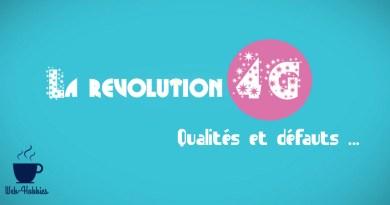 La révolution 4G : Qualités et défauts…