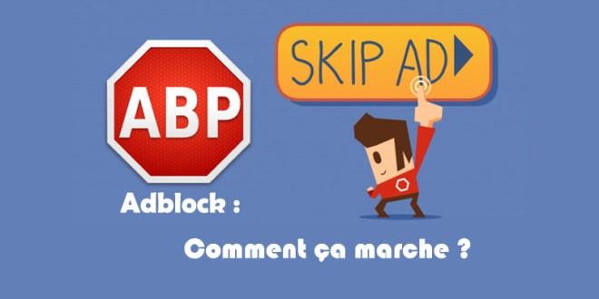 Adblock comment ça marche : Bloquer toutes les bannières  publicitaires !