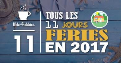 [:fr]Les TOUS 11 jours fériés 2017 officiels en France[:]