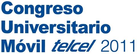 congreso universitario movil telcel Congreso Universitario Móvil Telcel 2011