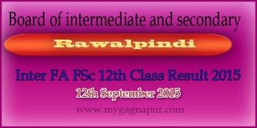 Bise Rawalpindi Board FA FSC 12th Class annual Result 2015