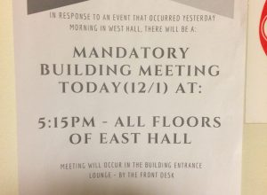 A flyer posted in East Hall informs students of a meeting regarding a reported hate crime on campus / Photo by Jessica Karins