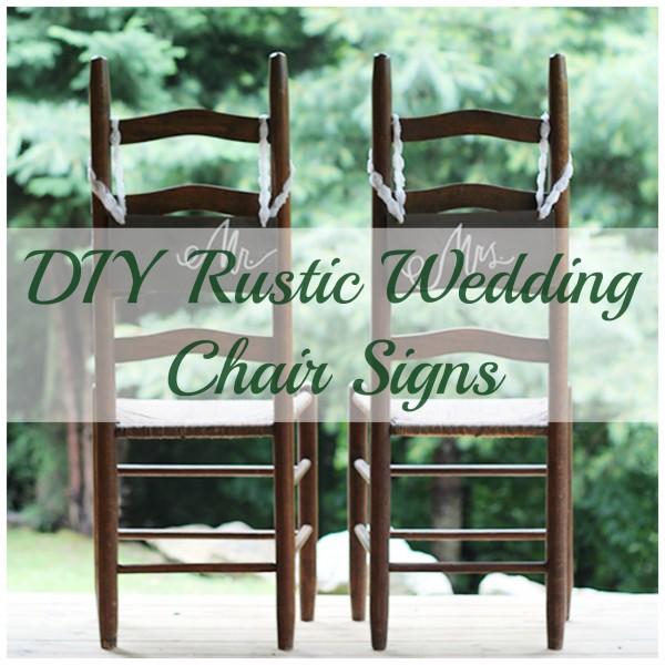 DIY Wedding Chair Signs DIY Weddings