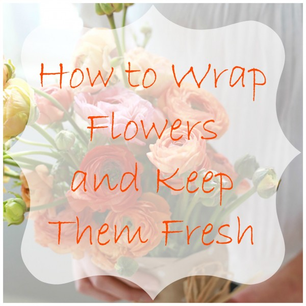 Wedding Flowers How To Keep Fresh : The secret to keeping flowers fresh while wrapped in a