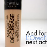 L'Oreal Magic Decrease