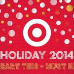 Target Holiday 2014 Shopping: 10 Must Haves