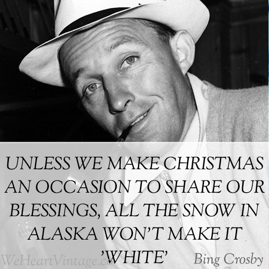 quotes some christmas wisdom from bing crosby