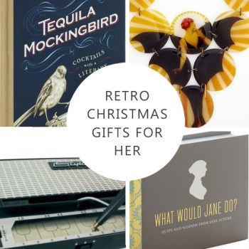 Gift Guide: Fabulous Retro Christmas Gifts for Her