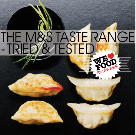 TRIED AND TESTED | The new Marks and Spencer Taste range