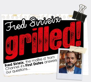 FRED SIRIEIX | FIRST DATES | GRILLED | WE LOVE FOOD, IT'S ALL WE EAT