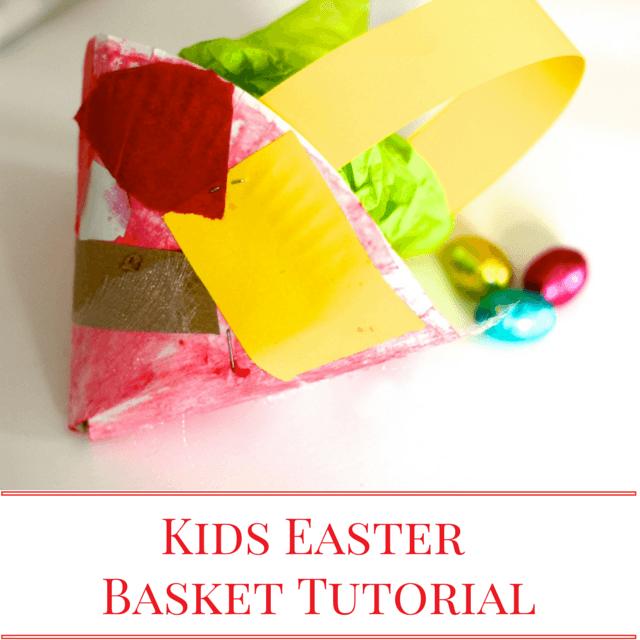 Kids EasterBasket Tutorial