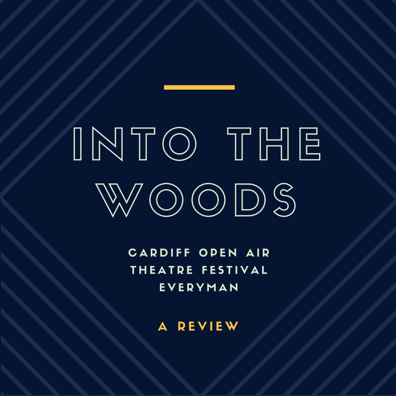 Into The Woods Review - Cardiff Open Air Theatre Everyman