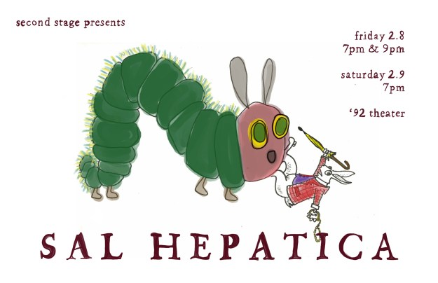 SAL HEPATICA IS THE STAGING OF A SHORT STORY BY JULIO CORTAZAR AND TWO CHILDREN'S BOOKS. IT IS AN HOUR LONG AND YOU WILL FIND YOURSELF THOROUGHLY AMUSED BY IT