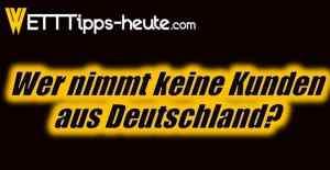 In Deutschland nicht verfügbare Online Wettanbieter