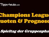 Champions League Prognose 2.Spieltag Gruppenphase 16/17