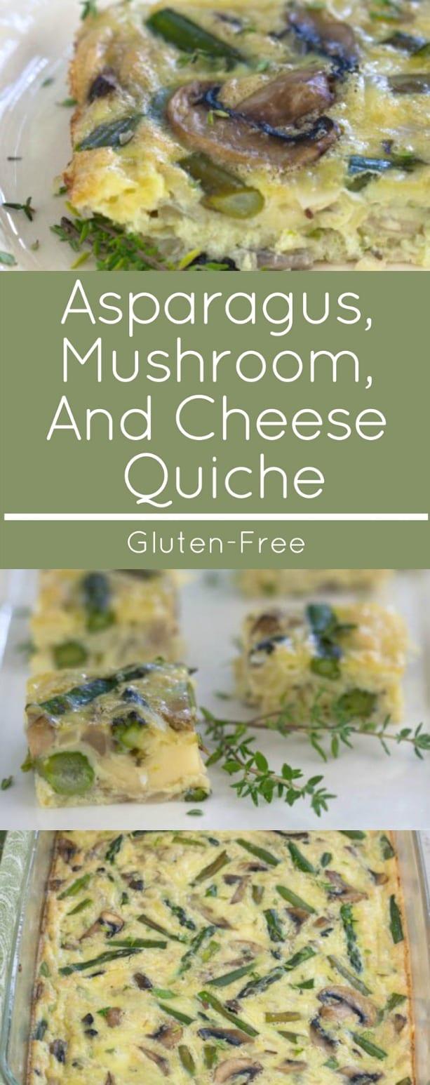 Gluten Free Asparagus and Mushroom Quiche.