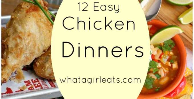 12 Easy Chicken Recipes For National Chicken Month!