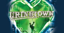 Urinetown the Musical. Apollo Theatre.