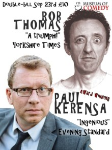 Double-bill solo comedy show – Paul Kerensa and Rob Thomas