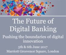 The Future of Digital Banking, London, 2017
