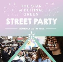 Star of Bethnal Green Party Street Party – East London