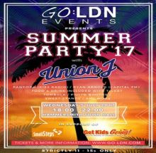 GO:LDN Summer Party 2017 with Union J (ages 11-15 year olds)