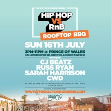 Hip-Hop vs RnB – Rooftop Rave – Prince of Wales Rooftop, Brixton – 16 July